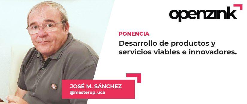Ponente: José Mª Sánchez