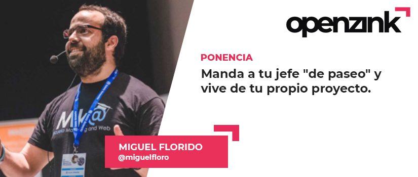Ponente: Miguel Florido