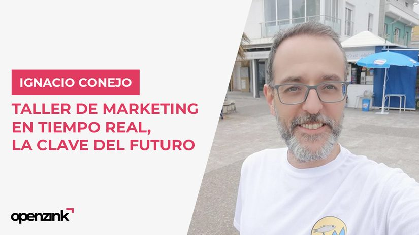 Taller: Marketing en tiempo real, la clave del futuro